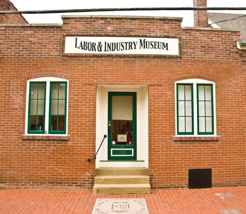 Labor & Industry Museum